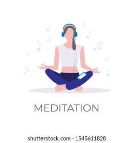 Music for mediatation and relaxation vector illustration. Girl sitting in a lotus yoga pose and listening the melody. Isolated on white.