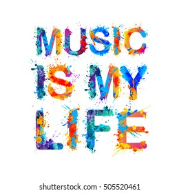 Music is my life. Vector watercolor inscription