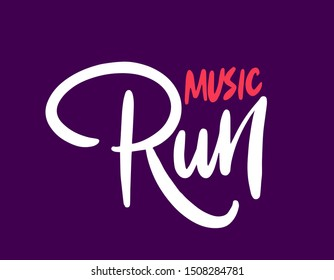 Music run. Brush pen lettering. Can be used for print (bags, t-shirts, home decor, posters, cards) and for web (banners, logos, advertisement).