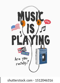 music slogan with headphone and cassette player illustration