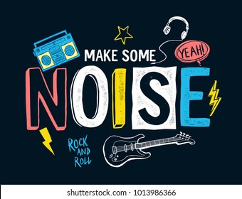 Music theme slogan graphic with patches for t-shirt and other uses.