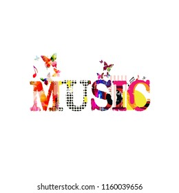Music typographic colorful background vector illustration. Artistic music festival poster, live concert, creative banner design. Word music
