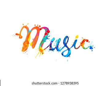 Music. Vector calligraphic hand written inscription. Rainbow splash paint.