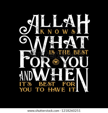 Muslim Quote Saying Allah Knows What Stock Vector Royalty Free