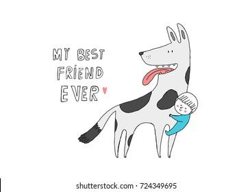 My best friend ever, hand drawn vector illustration