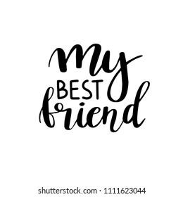 My Best Friend Quotes Images, Stock Photos & Vectors ...