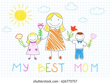 My best mom. Happy family - mother, her son and daughter with flowers. Vector sketch on notebook page on doodle style. Mother's day