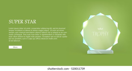 My best trophy. Contemporary round glass award with acute cutters around. Shiny. Glossy. Crystal. Crown in the center of prize. Flat design. Vector illustration. Super star