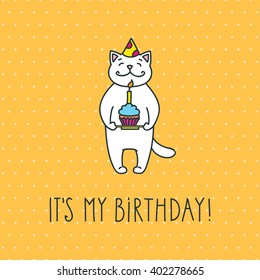 It's my birthday! Cute white cat with a cake and a birthday hat on the polka dot background. Doodle vector illustration for birthday poster or invitation card.