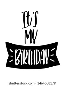 My Birthday Images, Stock Photos & Vectors | Shutterstock