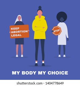 My body My choice. Keep abortion legal. Feminist protest. Human rights. Flat editable vector illustration, clip art