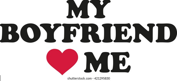 Boyfriend my 7 Signs