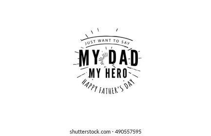 my dad my hero quote vector