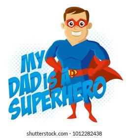 My dad is a Superhero Cartoon character t-shirt kids Vector