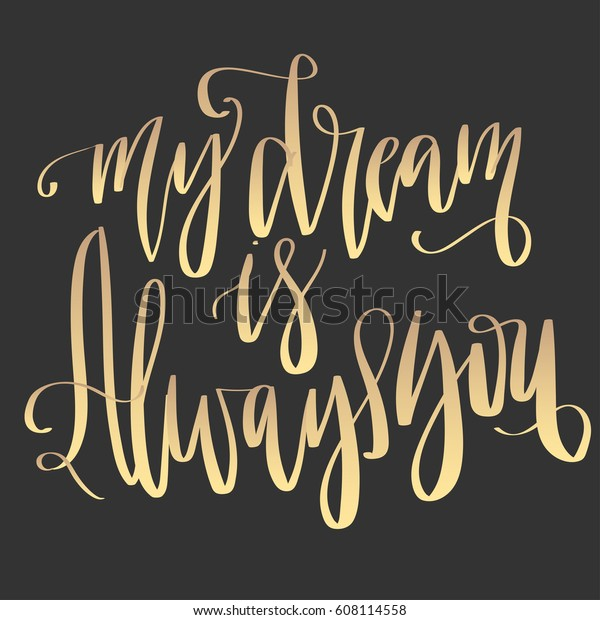 My Dream Always You Modern Lettering Stock Vector Royalty