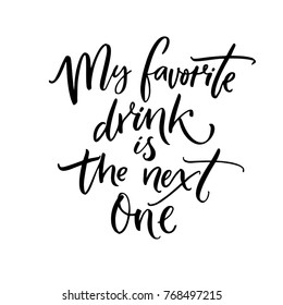 Quotes On Drinks Images, Stock Photos & Vectors | Shutterstock