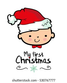My first Christmas design card / Baby wearing Santa's Hat / Merry Christmas vector stock