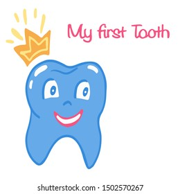 My first tooth lettering phrase. One tooth in cartoon style. Vector illustration isolated on white background