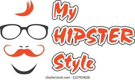 My hipster style. Sign for design. Vector