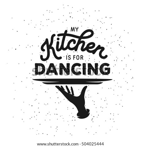 my kitchen dancing lettering template cooking stock vector royalty