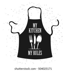My kitchen my rules cooking related poster. Apron with kitchenware. Vector vintage illustration.