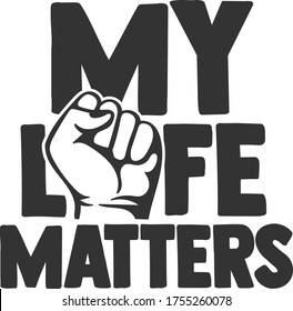 My Life Matters | Stop Racism