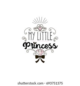my little princess, typography illustration for baby girl
