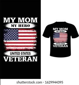 My Mom My Hero United States Veteran-USA Veteran T Shirt Design Template