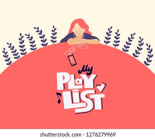 My playlist hand drawn stylized vector lettering. Young woman listen to music flat character. Sad teenage girl with earphones, smartphone cartoon clipart. Musical event poster, banner design template