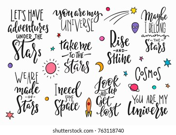 My universe love star moon space romantic space travel cosmos astronomy quote lettering set. Calligraphy inspiration graphic design typography element. Hand written postcard. Cute simple vector sign.