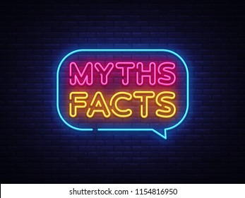 Myths Facts Neon Text Vector. Myths Facts neon sign, design template, modern trend design, night neon signboard, night bright advertising, light banner, light art. Vector illustration