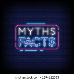 Myths Facts Neon Text Vector with a Brick Wall Background. Vector illustration