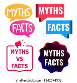 Myths vs facts. Set of badges, icons. Vector illustrations on white background.