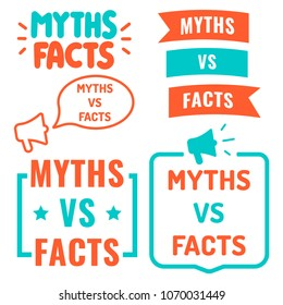 Myths vs facts. Set of hand drawn badges, icons. Vector illustrations on white background.