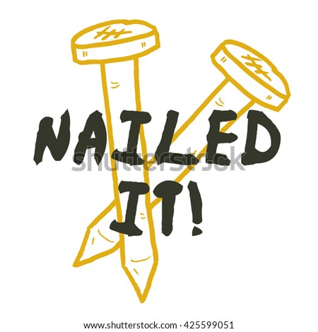 Nailed It Vector Illustration Design Concept Stock Vector Royalty