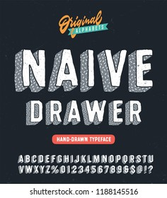 """""""Naive Drawer"""" Funny Hand Drawn Vintage Typeface. Original Retro Alphabet with a Hand Crafted Look and Cool Texture Intended to Breathe Life into your Designs. Vector Illustration. Textured Version."""