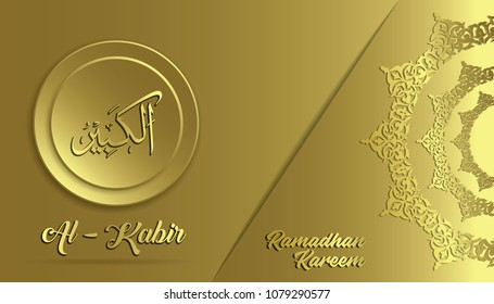 Name Of Allah. Al Kabir translation from Arabic. Ramadan Kareem vector design.