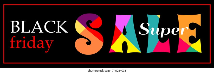 A narrow horizontal black banner. Abstract vector banners with bright Colored letters SALE. Black Friday super Sale.
