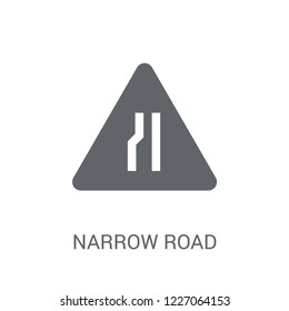 Narrow road sign icon. Trendy Narrow road sign logo concept on white background from Traffic Signs collection. Suitable for use on web apps, mobile apps and print media.