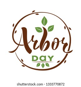 National Arbor Day - creative concept. Suitable for greeting card, poster and celebration banner, icon, logo, greetings, print, cards, and labels. Text with sprout in circle. Vector illustration