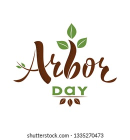 National Arbor Day - creative concept. Suitable for greeting card, poster and celebration banner, icon, logo, greetings, print, cards, and labels. Text with sprout and leaves. Vecror illustration