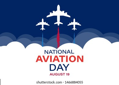 National Aviation Day. Celebrated in United States in August 19. Concept design for poster, greeting card, banner,background. Vector EPS 10.