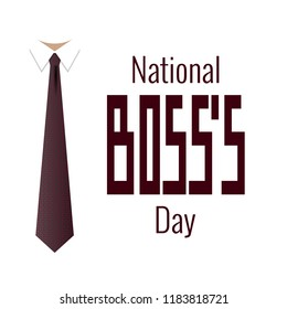 National Boss s Day. Concept of a business holiday. Event name, tie and collar shirt
