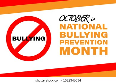 National Bullying Prevention Month is an annual designation observed in October.Background, poster, greeting card, banner design. Vector EPS 10.