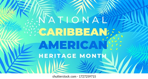 National Caribbean Heritage Month. Vector banner, poster for social networks and media. Concept with palm leaves on blue background. Horizontal composition with text National Caribbean Heritage Month