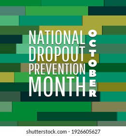 National Dropout Prevention Month. Suitable for greeting card poster and banner