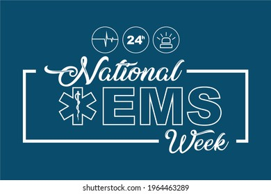 National EMS week, Holiday concept. Template for background, banner, card, poster, t-shirt with text inscription