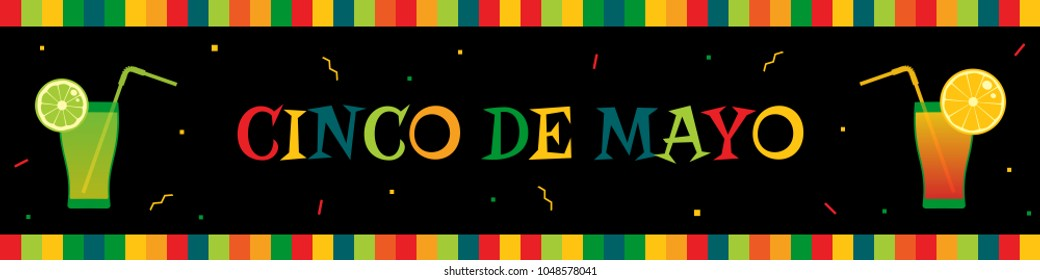 National festival cinco de mayo web banner. Festive colors frame, big title and tequila cocktails on black horizontal banner. Vector illustration for fiesta invitation or party advert on cinco de mayo
