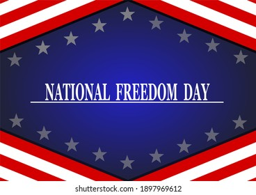 National Freedom Day. February 1. Holiday concept. Template for background