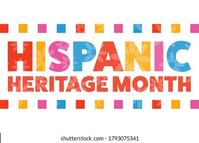 National Hispanic Heritage Month. September 15 to October 15.  Holiday concept. Template for background, banner, card, poster with text inscription. Vector EPS10 illustration